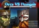 เกมส์Orcs vs Humans